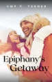 Epiphany's Getaway