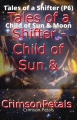 Tales of a Shifter - Child of Sun & Moon (Part 6)