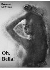 Oh, Bella!
