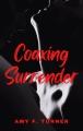 Coaxing Surrender
