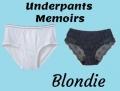 Underpants Memoirs